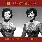 With the King Cole Trio by Barry Sisters
