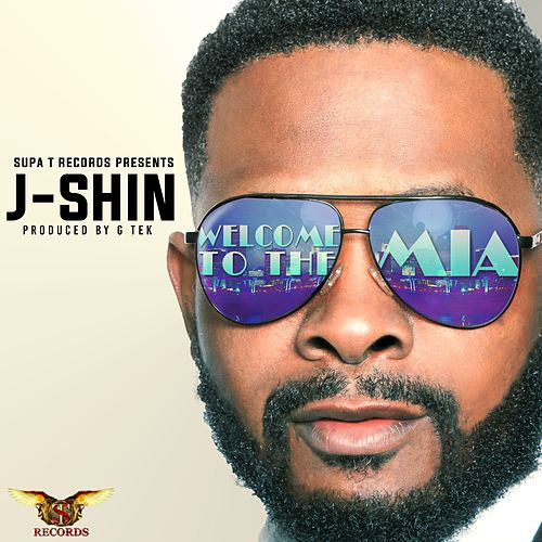 Play & Download Welcome to the M.I.A. - Single by J-SHIN | Napster