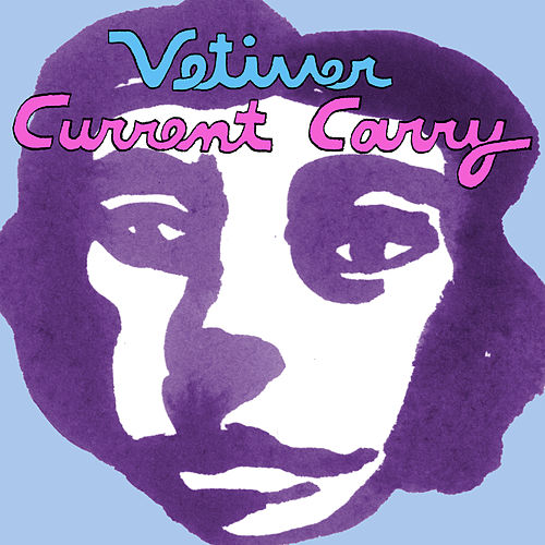 Play & Download Current Carry (Best Bits Rework) by Vetiver | Napster