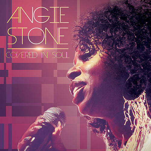 Covered in Soul by Angie Stone