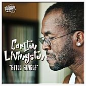 Play & Download Still Single by Carlton Livingston | Napster