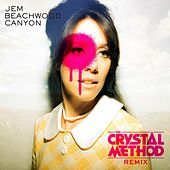 Beachwood Canyon (The Crystal Method Remix) [Radio Edit] by Jem