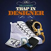 Play & Download Trap in Designer by Yella Beezy | Napster