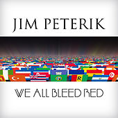 Play & Download We All Bleed Red by Jim Peterik | Napster