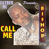 Call Me by Bishop