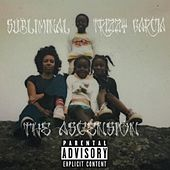 The Ascension (feat. Trizzy Garcia) by Subliminal