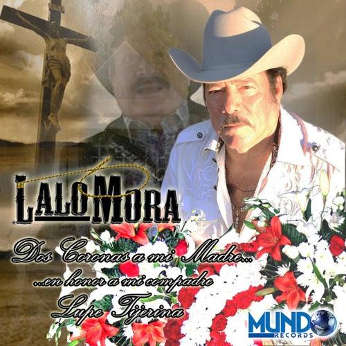 Dos Coronas a Mi Madre by Lalo Mora