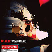 Weapon Aid: Instrumentals by Braille