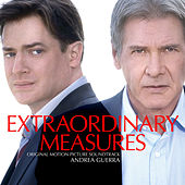 Play & Download Extraordinary Measures (Original Motion Picture Soundtrack) by Andrea Guerra | Napster