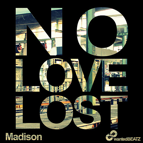 No Love Lost de Madison