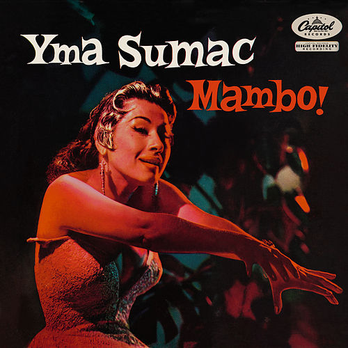 Play & Download Mambo! by Yma Sumac | Napster
