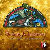 Singing Christmas - Vocal Music for Christmas von Various Artists