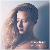 Play & Download For U by Hannah | Napster