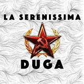 Play & Download Duga by La Serenissima | Napster