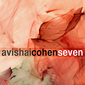 Seven by Avishai Cohen (bass)