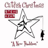 Catfish Christmas by Steve Azar