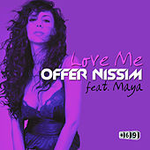 Play & Download Love Me by Offer Nissim | Napster