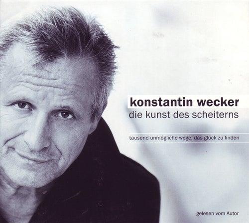 Play & Download Die Kunst des Scheiterns by Konstantin Wecker | Napster