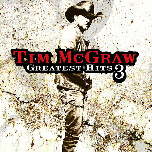 Play & Download Greatest Hits, Vol. 3 by Tim McGraw | Napster