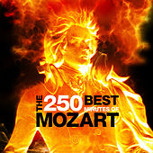 Play & Download The Best 250 Minutes of Mozart by Various Artists | Napster