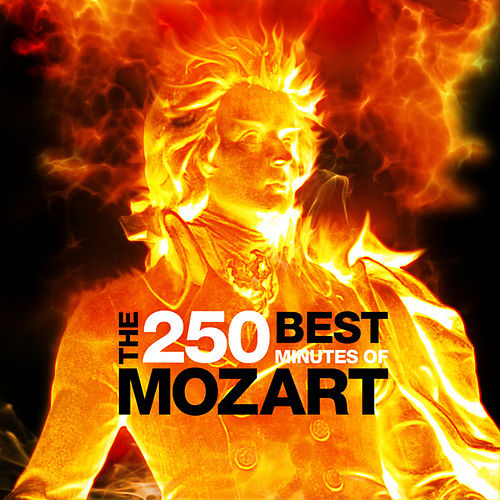 The Best 250 Minutes of Mozart by Various Artists