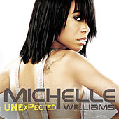 Play & Download Unexpected by Michelle Williams | Napster