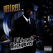 Black Mask Black Gloves by Hell Rell