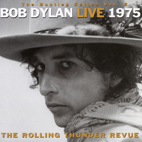 Play & Download The Bootleg Series Vol. 5 - Bob Dylan Live 1975 by Bob Dylan | Napster