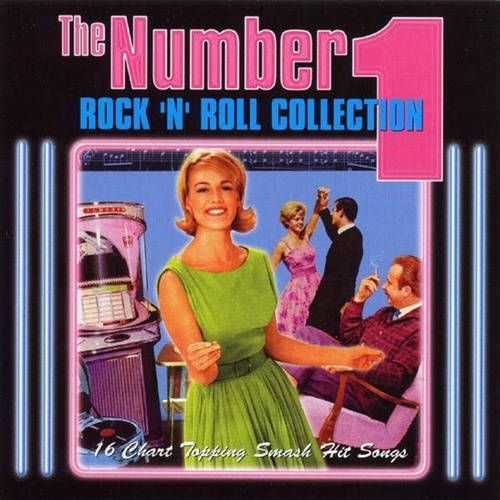 Play & Download The Number 1 Rock 'n' Roll Collection by Various Artists | Napster