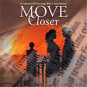 Play & Download Move Closer by Various Artists | Napster