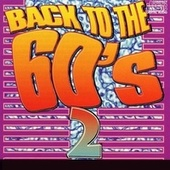 Play & Download Back to the 60's - Vol. 2 by Various Artists | Napster