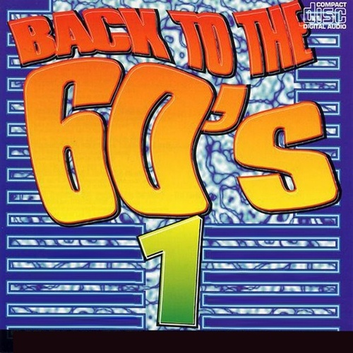 Play & Download Back to the 60's - Vol. 1 by Various Artists | Napster