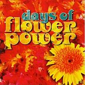 Play & Download Days of Flower Power by Various Artists | Napster
