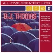 Play & Download B.J. Thomas: All-Time Greatest Hits by B.J. Thomas | Napster