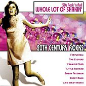 20th Century Rocks: 50's Rock 'n Roll - Whole Lot of Shakin' by Various Artists