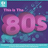 Play & Download This Is The Eighties by Various Artists | Napster