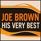 Joe Brown - His Very Best by Joe Brown