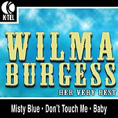 Wilma Burgess - Her Very Best by Wilma Burgess