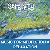 Serenity: Music for Meditation & Relaxation by Mark Dwane