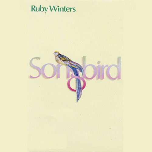 Play & Download Songbird by Ruby Winters | Napster