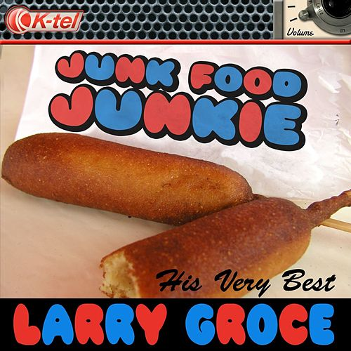 Larry Groce - His Very Best by Larry Groce