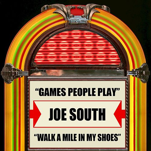 Play & Download Games People Play / Walk A Mile In My Shoes by Joe South | Napster