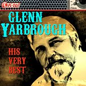 Play & Download Glenn Yarbrough - His Very Best by Glenn Yarbrough | Napster