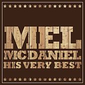 Play & Download Mel McDaniel - His Very Best by Mel McDaniel | Napster