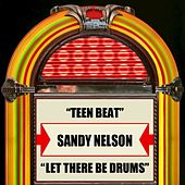 Teen Beat / Let There Be Drums by Sandy Nelson