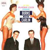 Play & Download At The Playboy Club Tonight by George Carlin | Napster