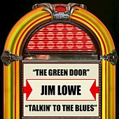 The Green Door / Talkin' To The Blues by Jim Lowe