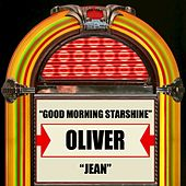 Play & Download Good Morning Starshine / Jean by Oliver | Napster