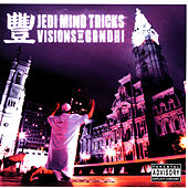 Play & Download Visions Of Gandhi by Jedi Mind Tricks | Napster