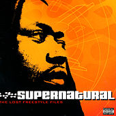 Play & Download The Lost Freestyle Files by Supernatural | Napster